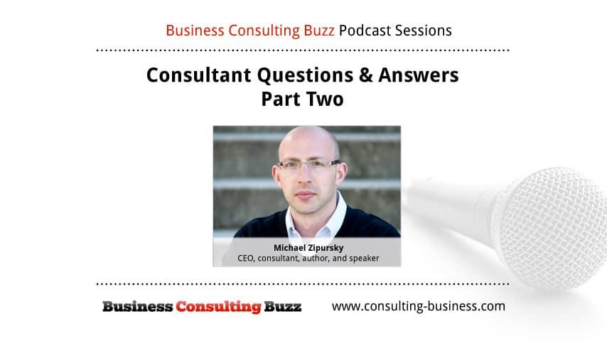 Consultant Q&A Part 2