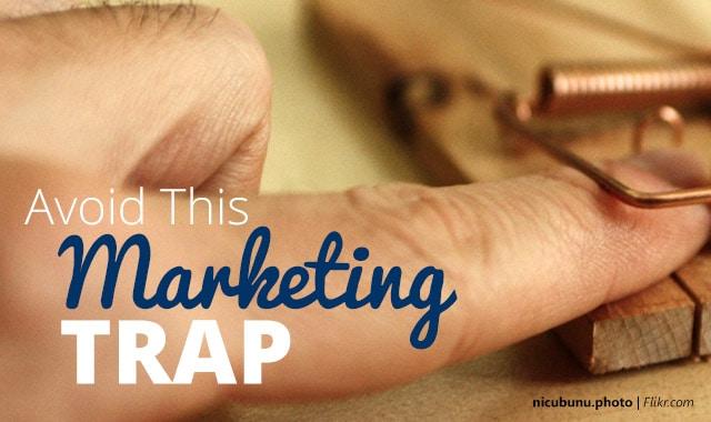 Avoid-Marketing-Trap