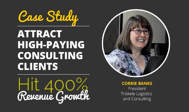 Corrie-Banks-High-Paying-Consulting-Clients-Case-Study