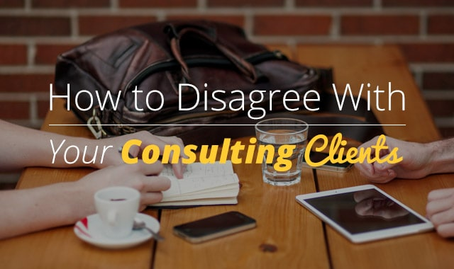 Disagree-With-Consulting-Clients