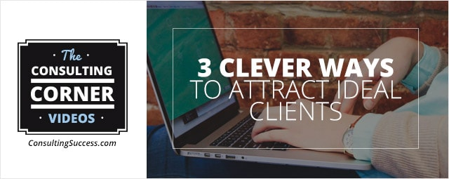 Attract-Idea-Consulting-Clients