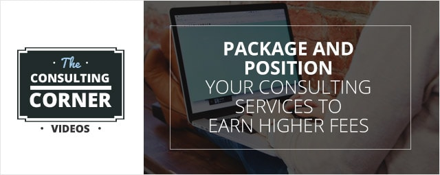 Package-Position-Your-Consulting-Services-Earn-Higher-Fees
