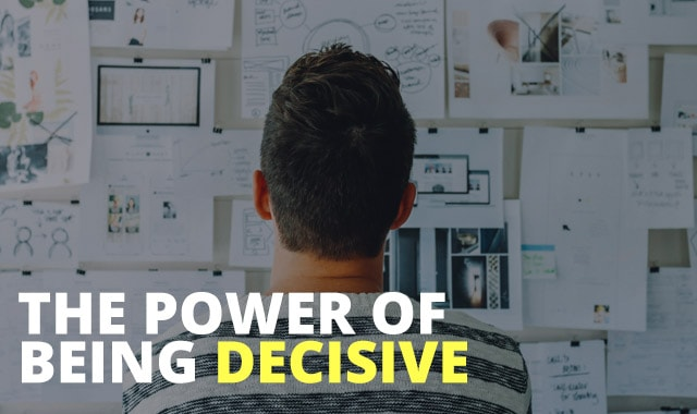 Power-of-Being-Decisive