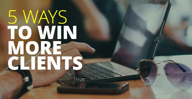 5-Ways-To-Win-More-Clients