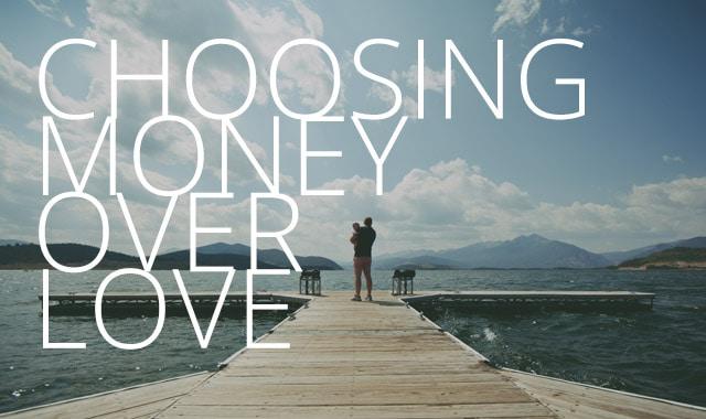 Money-Over-Love