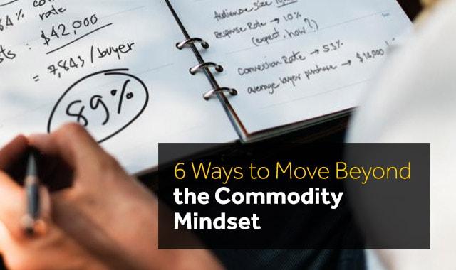 Moving-Past-Commodity-Mindset