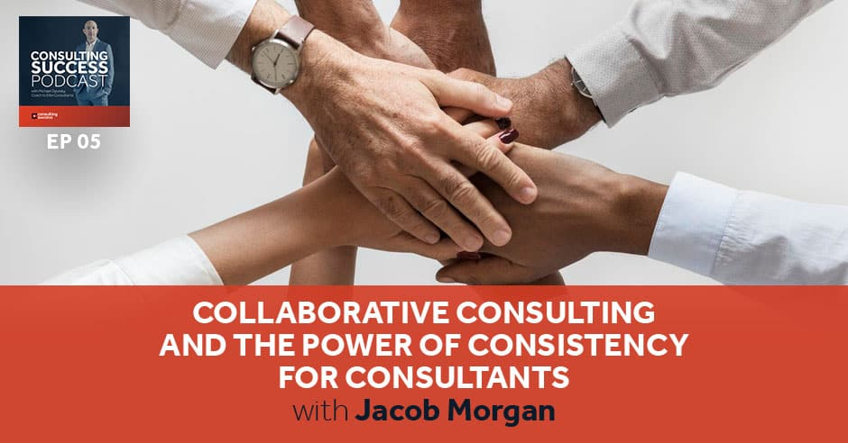 CSP 005 | Collaborative Consulting