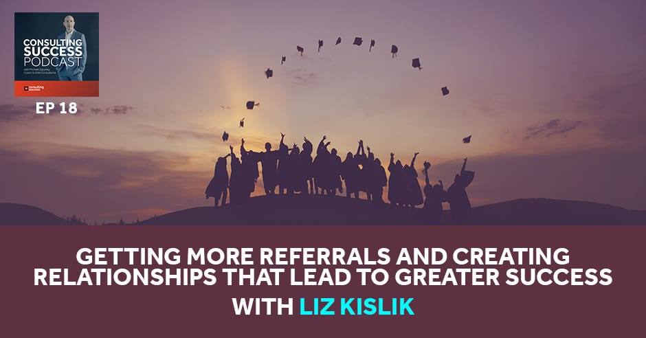CSP 18 | Getting More Referrals