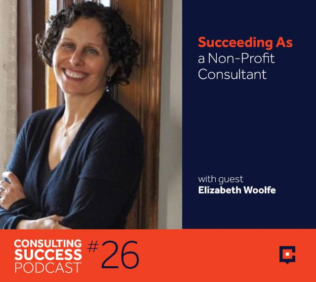 Business podcast: How to Become a Nonprofit Consultant with Elizabeth Woolfe: Podcast #26