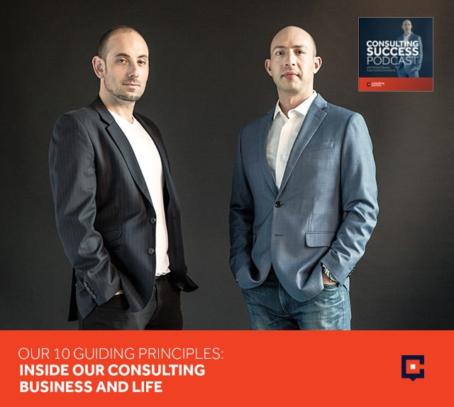 Business podcast: Our 10 Guiding Principles: Inside Our Consulting Business And Life