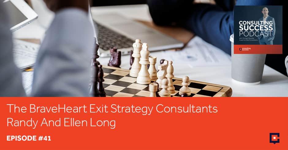 CSP 41 | BraveHeart Exit Strategy