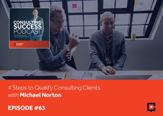 CSP 63 | Qualify Consulting Clients