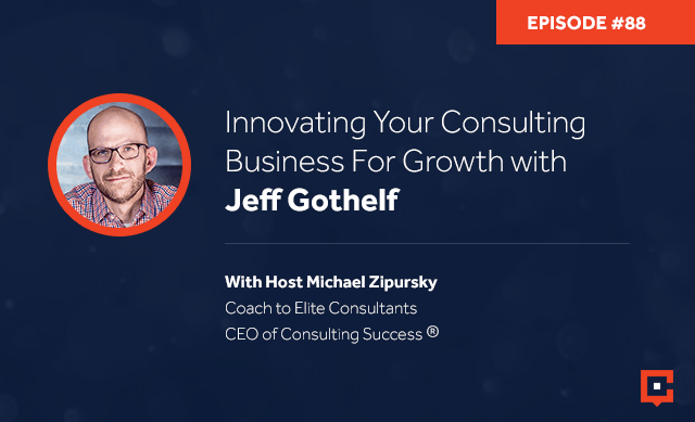 CSP 88 | Innovating Consulting Business