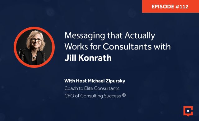 CSP 112 | Messaging For Consultants