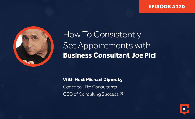 CSP 120 | Setting Appointments Consistently