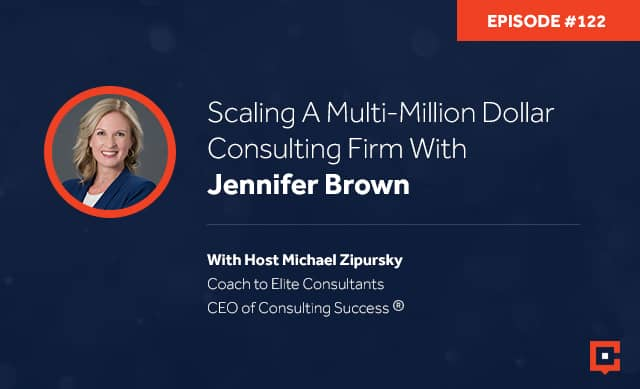 CSP 122 | Scaling A Consulting Firm
