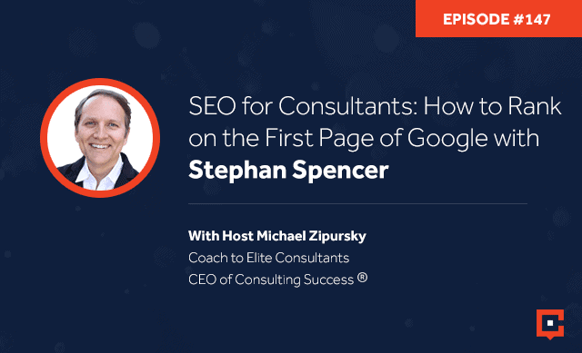 CSP 147 | SEO For Consultants