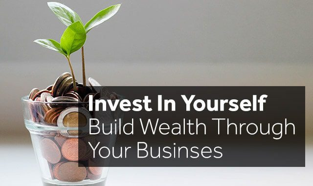invest in yourself wealth building strategies