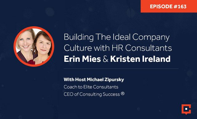 Business podcast: Building The Ideal Company Culture With HR Consultants Erin Mies & Kristen Ireland: Podcast #163